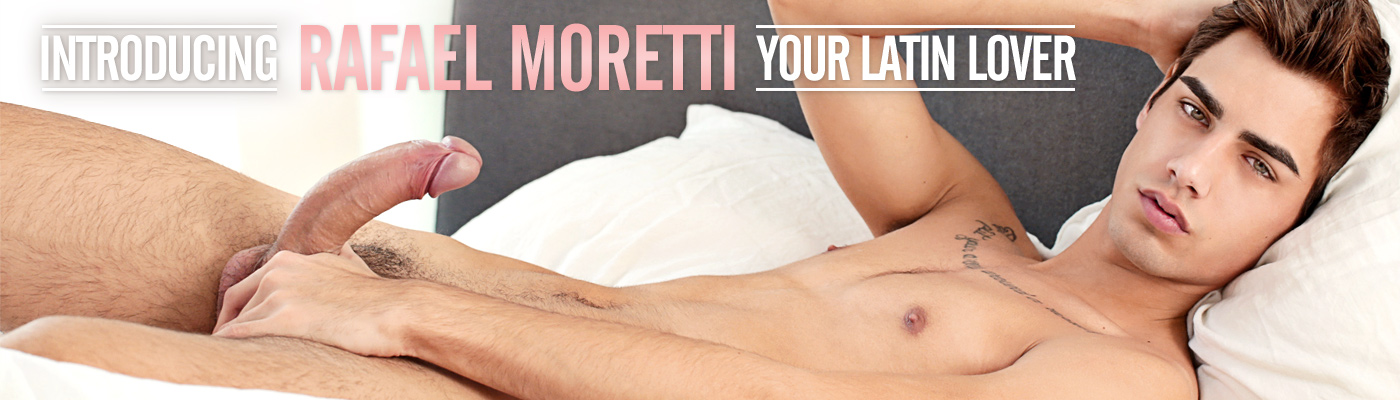 Introducing Rafael Moretti Your Latin Lover