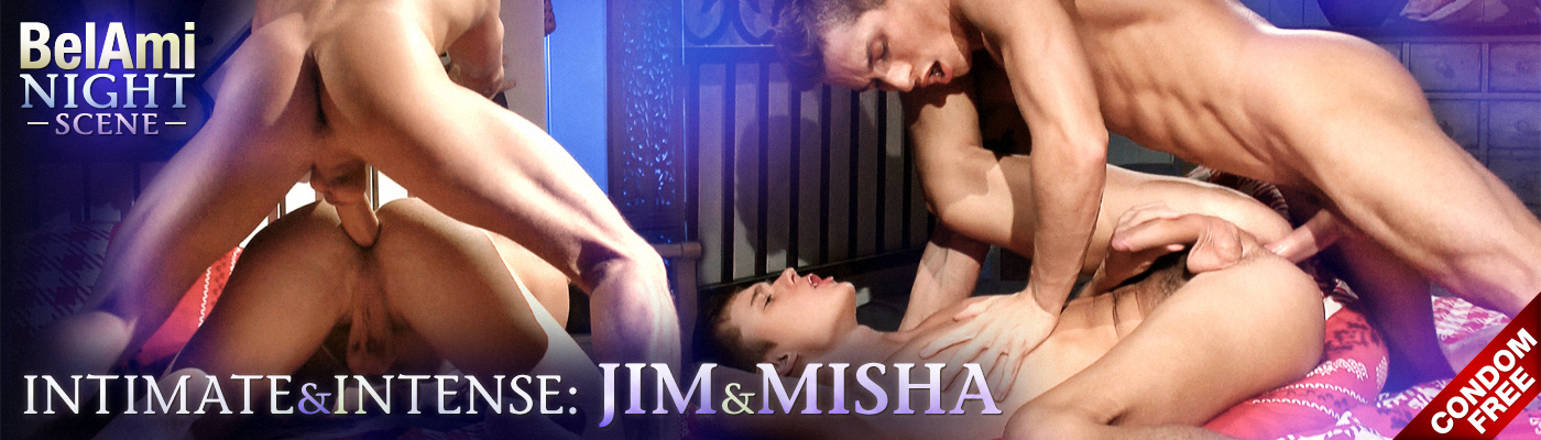 BelAmi Night Scene Intimate & Intense: Jim & Misha