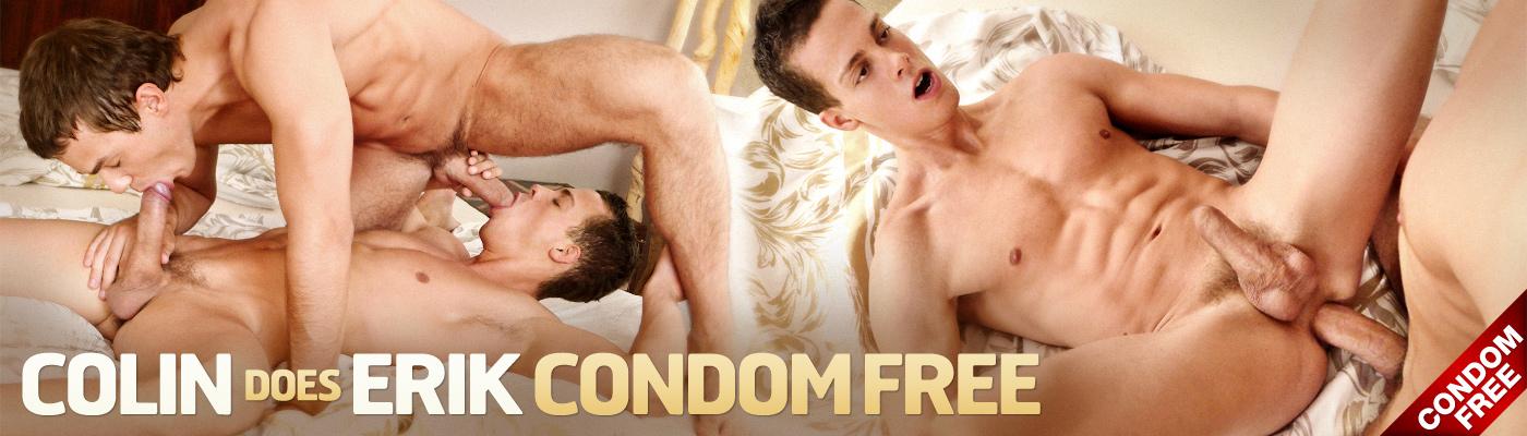Colin does Erik Condom Free…