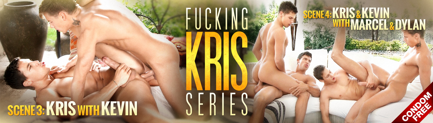 FUCKING KRIS SERIES: KEVIN TOPS KRIS... ROMANTIC, ROUGH and CONDOM FREE!
